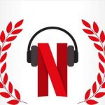Netflix significantly improves sound streaming